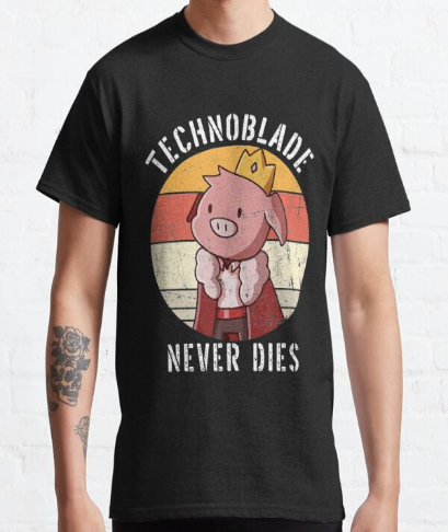 A T-Shirt from Technoblade - Never die Technoblade Classic T-Shirt TR0206